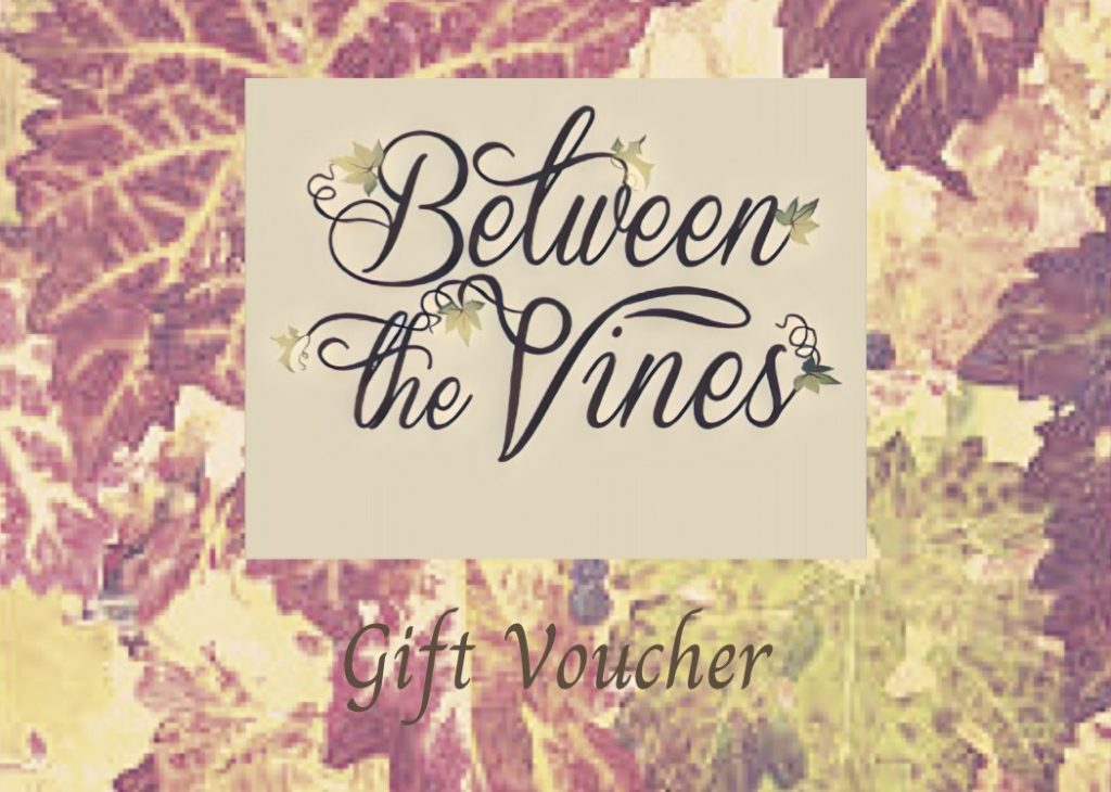 Between the Vines Gift Voucher